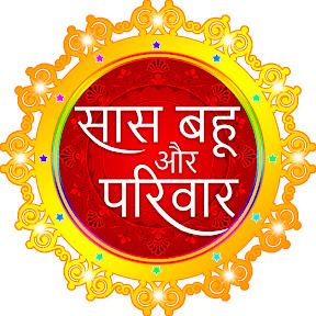 Saas Bahu Aur Parivar