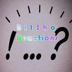 BitSho Reactions