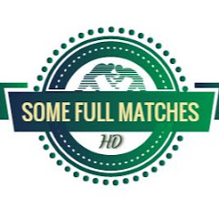 SOME FULL MATCHES