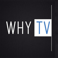 WHY TV