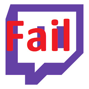 Twitch Fails