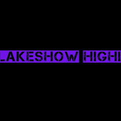 LakeShow Highlights