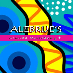 Alebrijes Mexican food and more