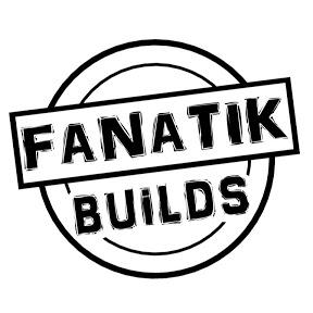 Fanatik Builds