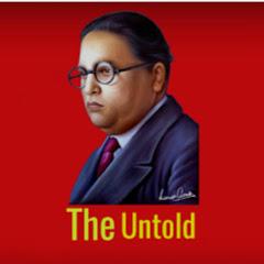 The Untold Ambedkar
