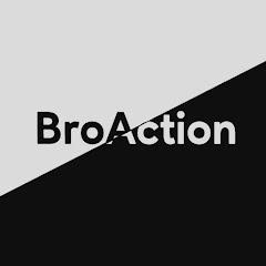 BroAction
