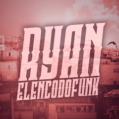 RYAN ELENCO DO FUNK