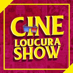 CineLoucura Show