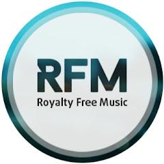 RFM - Royalty Free Music [No Copyright Music]
