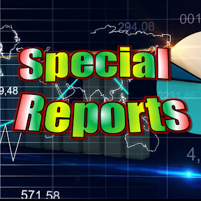 Special Reports 2019