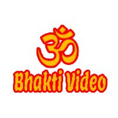 Bhakti Video