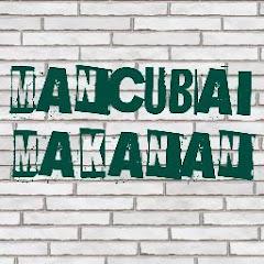 MANCUBAI MAKANAN