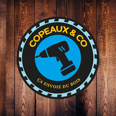Copeaux And Co!