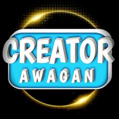 CREATOR AWAGAN
