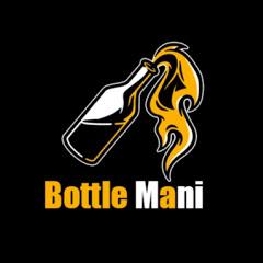 Bottle Mani