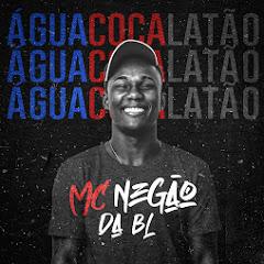 MC NEGÃO DA BL