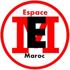 Espace Maroc فضاء المغرب