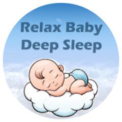 Relax Baby - DEEP SLEEP