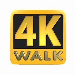 4K WALK