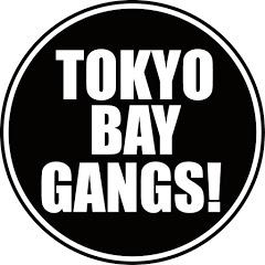TOKYO BAY GANGS!