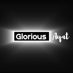 Glorious Ayat
