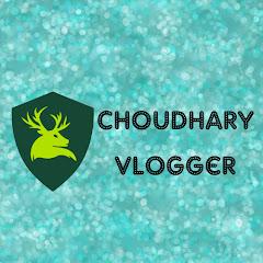 Choudhary vlogger
