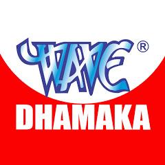 Wave Dhamaka