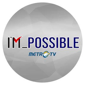 IM_POSSIBLE METRO TV
