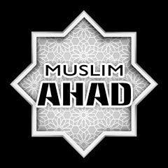 Muslim Ahad