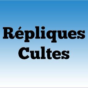 RÉPLIQUES CULTES