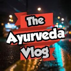 The Ayurveda Vlog