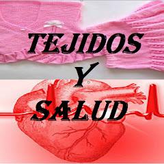 TEJIDOS Y SALUD