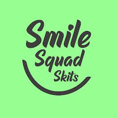 Smile Squad Skits