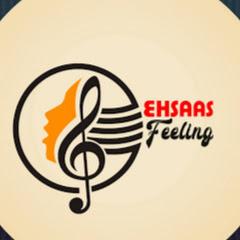 Ehsaas feeling