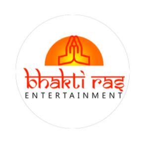 Bhakti Ras Entertainment