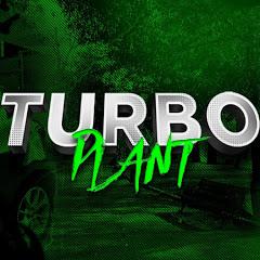 Turbo Plant