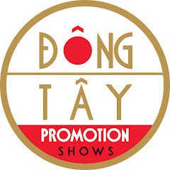 Dong Tay Shows