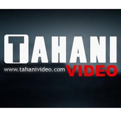 TAHANI Video