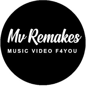 MV Remakes