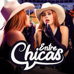 ENTRE CHICAS