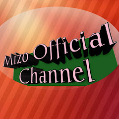 Mizo Official Channel