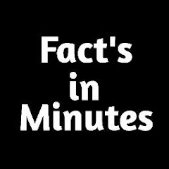 Facts In Minutes