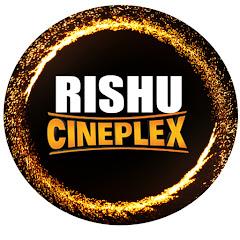 RISHU CINEPLEX