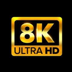 8K VIDEOS HDR 60FPS