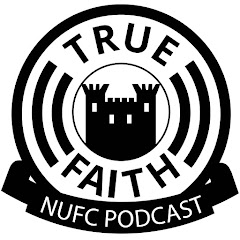 True Faith Newcastle United Podcast and Fan Channel