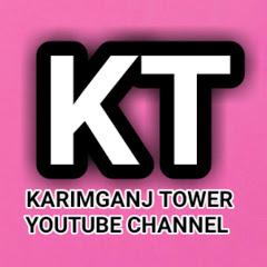 KARIMGANJ TOWER