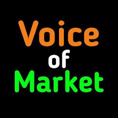 Voice of Market