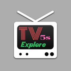 Explore TV5s