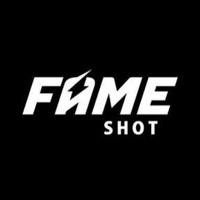 FAME SHOT