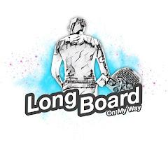 Longboard On My Way